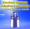 Przekierowanie na strone Fundusz Pomocy Dzieciom i Młodzieży im. Matki Bożej z La Salette